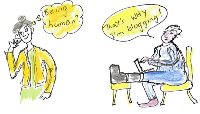 "Cartoon of two older people; one speech bubble says ""Being human?"", other says ""That's WhY I'm blogging!"""